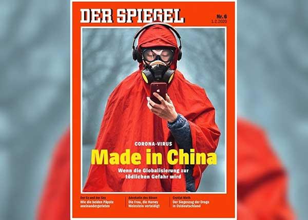 """德国《明镜周刊》封面""""新型冠状病毒─中国制造─当全球化带来死亡危险"""""""