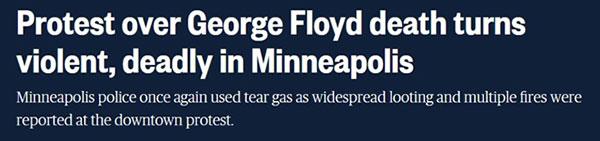 """全国广播公司报道截图 """"乔治·弗洛伊德之死在明尼阿波利斯引发的抗议变得暴力、致命"""""""