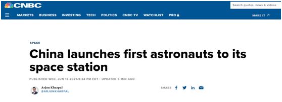 (CNBC:中国发射首批航天员前往其空间站)